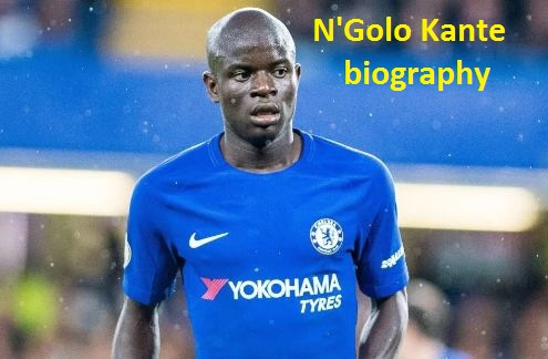 N Golo Kante Profile, height, wife, FIFA 18, family, net worth, and club career