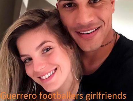 Paolo Guerrero girlfriend