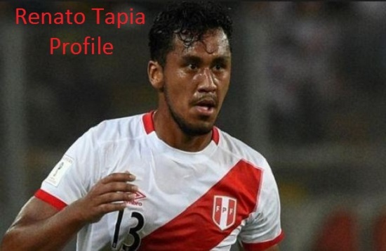 Renato Tapia profile, salary, height, injury, wife, family, FIFA 18 and club career