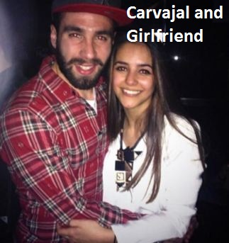 Dani Carvajal girlfriend