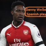 Danny Welbeck Profile, height, parents, wife, family, net worth, and club