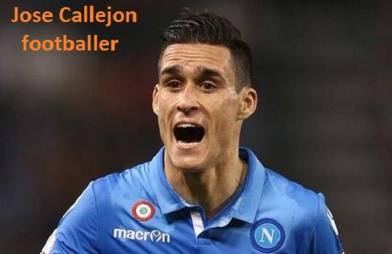 Jose Callejon Profile, height, wife, family, net worth, age, and so