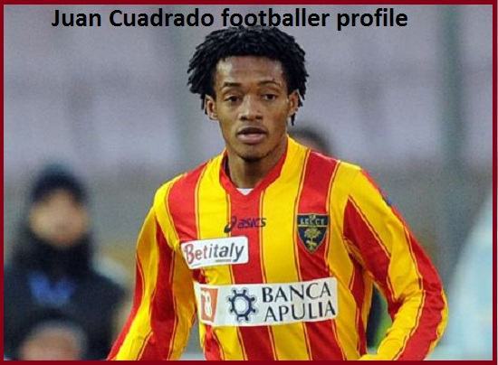Juan Cuadrado Profile, wife, injury, family, news, salary, and club career