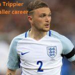 Kieran Trippier Profile, wife, family, injury, FIFA, salary and club career