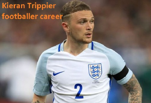 Kieran Trippier Profile, wife, family, injury, FIFA, salary and club career
