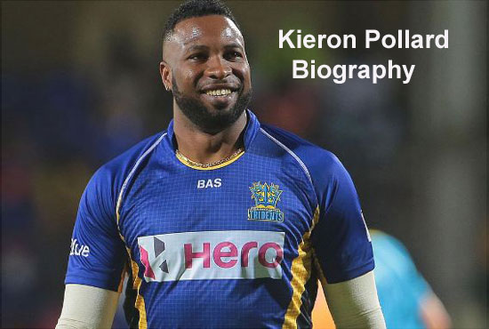 Kieron Pollard Cricketer, Batting, wife, net worth, family, height and so