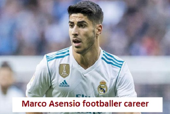 Marco Asensio Profile, height, wife, family, mother, salary, FIFA 18, and so
