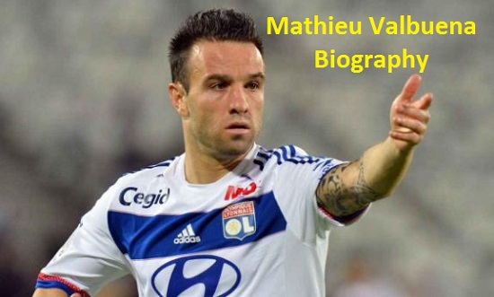 Mathieu Valbuena, height, win, wife, net worth, family and club career