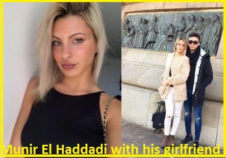 Munir El Haddadi girlfriend