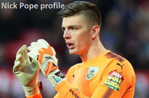 Nick Pope England, height, wife, family, FIFA 18, Burnley and club career