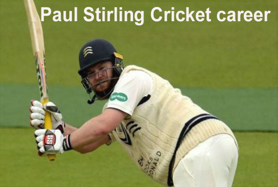 Paul Stirling cricketer career