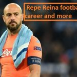 Pepe Reina Profile, height, wife, age, Napoli, family, salary, and club career
