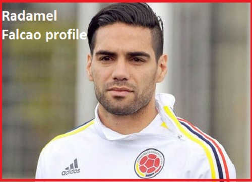 Radamel Falcao Profile, height, wife, family, news, and club career