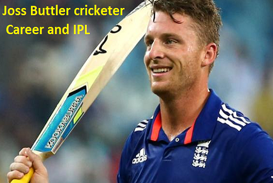 Jos Buttler cricketer, Batting, wedding, IPL, wife, family, age