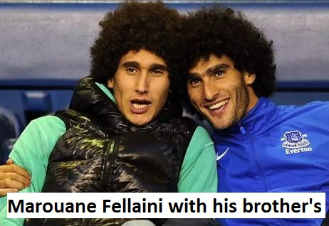 Marouane Fellaini brother