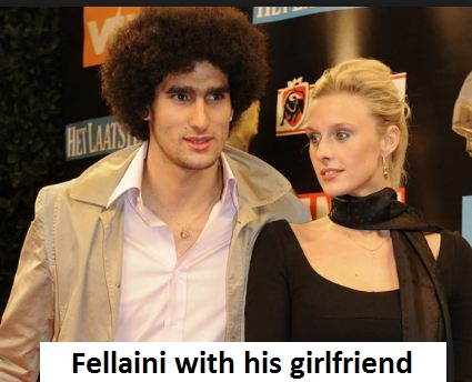 Marouane Fellaini girlfriend