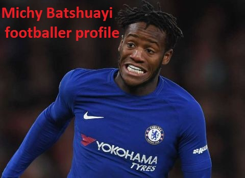 Michy Batshuayi profile