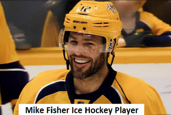 Mike Fisher Hockey, Stats, net worth, age, number, family, and more