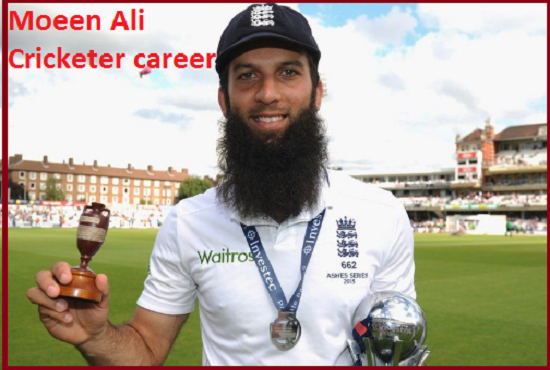 Moeen Ali Cricketer, Batting, IPL, wife, family, age, height and so