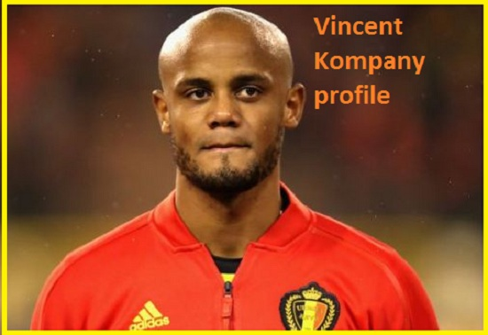 Vincent Kompany Profile, FIFA 18, height, wife, injury, net worth, and more