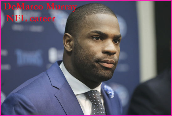 Demarco Murray NFL player, contract, wife, age, number, salary, news, family and more