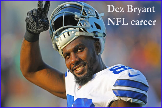 Dez Bryant NFL  player, wife, number, salary, height, family and more