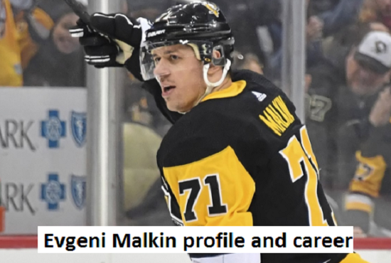 Evgeni Malkin Hockey player, wife, number, salary, age, family and more