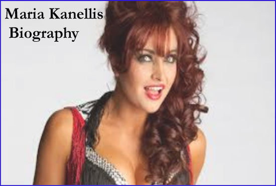 Maria Kanellis WWE, Wife, age, family, husband, house, salary, and so