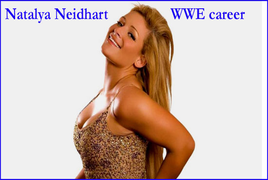 Natalya Neidhart WWE salary, husband, family, net worth, biography and so