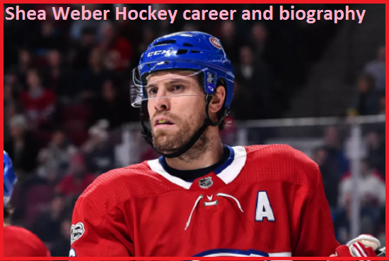Shea Weber Hockey player, wife, number, injury, salary, height, family and more