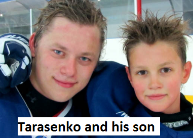 Vladimir Tarasenko and his son