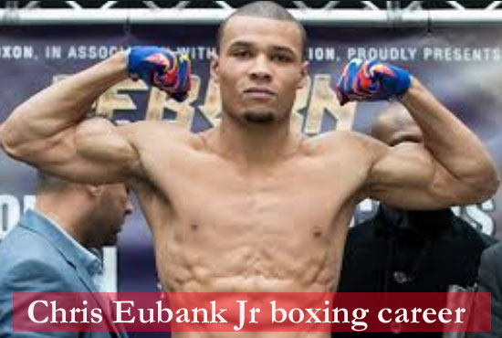 Chris Eubank Jr Boxer, wife, girlfriend, salary, height, family and more