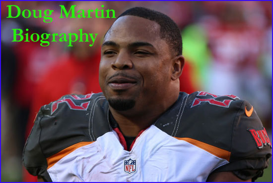 Doug Martin NFL player, wife, salary, height, age, family and more
