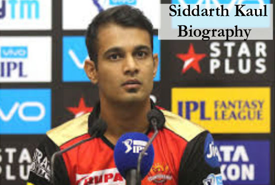 Siddarth Kaul Cricketer, Batting, IPL, wife, family, age, height and more