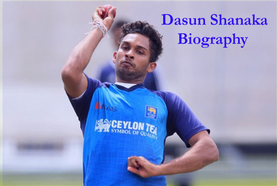 Dasun Shanaka Cricketer batting and bowling career, wife, family, age, height and more