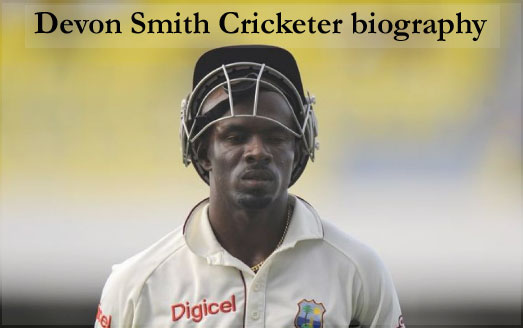 Devon Smith Cricketer, batting, IPL, wife, family, age, AFL, height and more