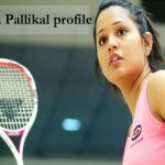 Dipika Pallikal squash, awards, family, biography, age, height and more