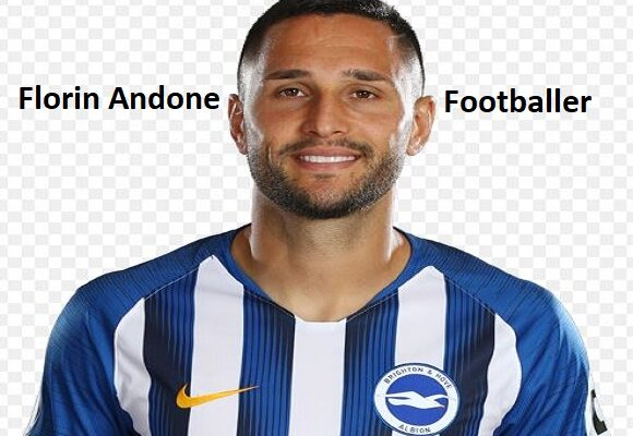 Florin Andone footballer, height, wife, family, profile and club career