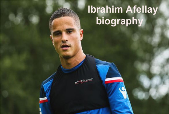Ibrahim Afellay Profile, height, wife, family, net worth, and club career