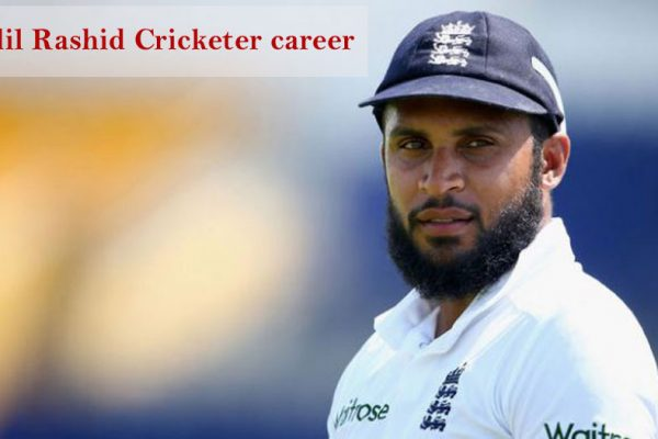 Adil Rashid Cricketer, bowling, IPL, wife, family, age, height and so
