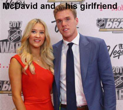 Connor McDavid with his girlfriend
