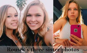 Ronda Rousey's sisters