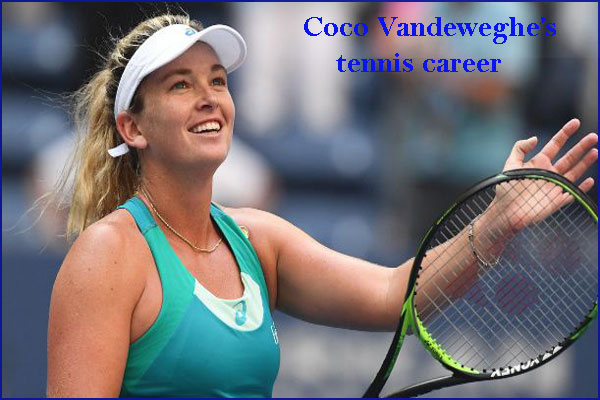 Coco Vandeweghe tennis player, husband, net worth, family, age, height and so