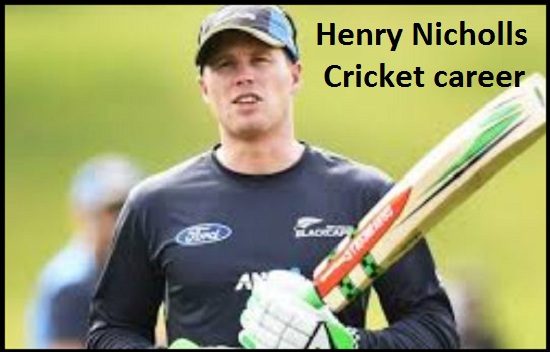 Henry Nicholls cricketer, Batting career, wife, age, family, height and so