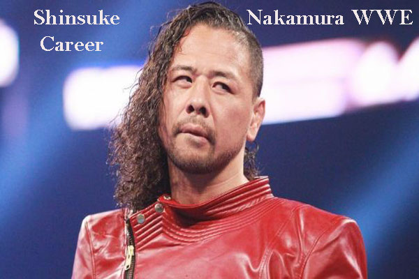 Shinsuke Nakamura WWE player, wife, net worth, family, age, height and so