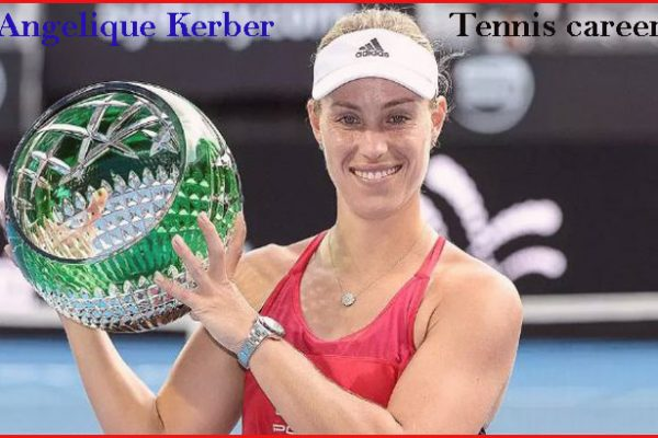 Angelique Kerber tennis player, husband, net worth, age, height and ranking