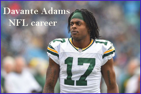 Davante Adams NFL player, contract, wife, salary, height and family