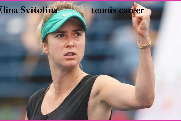 Elina Svitolina tennis ranking, husband, net worth, family, age, and height