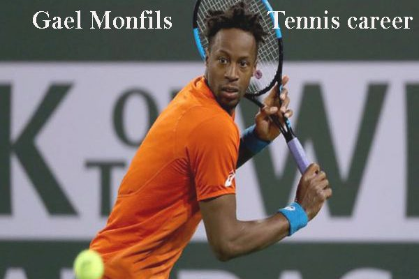 Gael Monfils tennis player, ranking, net worth, family, wife, age and height