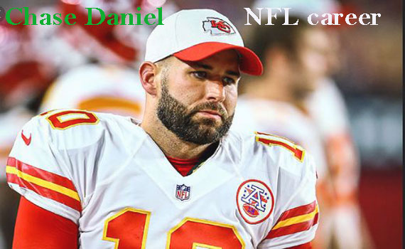 Chase Daniel NFL player, wife, salary, height, family and more